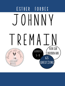 Johnny Tremain by Esther Forbes Book Club Discussion Guide