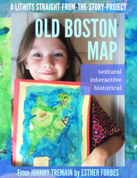 Johnny Tremain's Old Boston Map  - Project