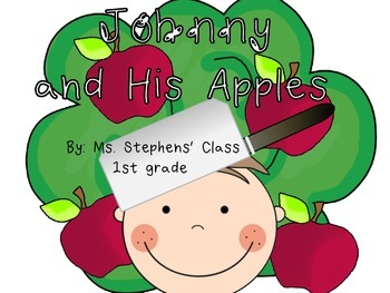 Johnny Appleseed: Johnny and His Apples