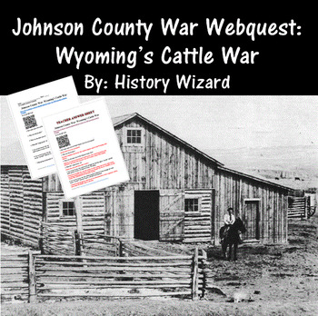 Johnson County War Webquest: Wyoming's Cattle War