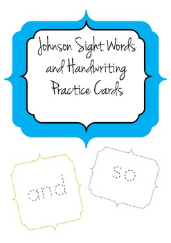 Johnson Sight Words and Handwriting Practice Cards