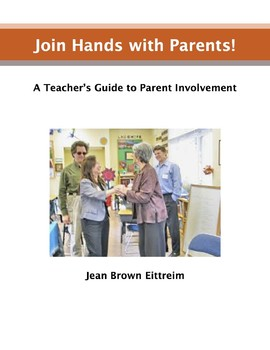 Join Hands with Parents: A Teacher's Guide to Parental Involvement