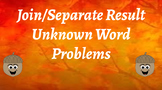 Join and Separate Result Unknown Word Problems Fall Theme