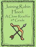 Joining Robin Hood: A Close Read for 4th Grade