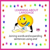 Joining words and expanding sentences using and