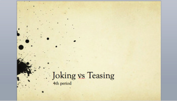 Joking vs Teasing- Powerpoint Discussion Based Lesson Version 1