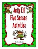 Jolly Elf Five Senses Activities
