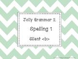 Jolly Grammar 2 List 1 Silent b Synthetic Phonics