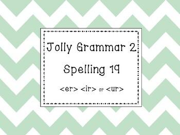 Jolly Grammar 2 List 19 {er}, {ir}, and {ur} Synthetic Phonics