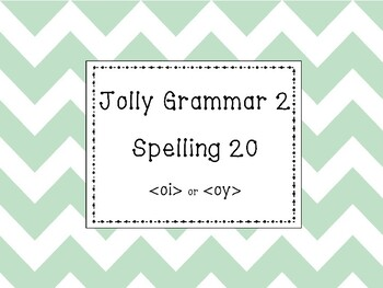 Jolly Grammar 2 List 20 {oi} and {oy} Synthetic Phonics