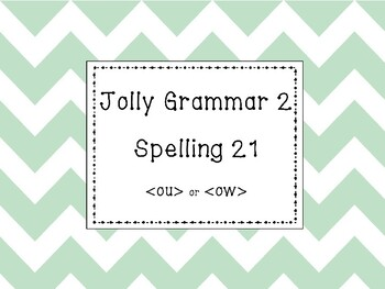 Jolly Grammar 2 List 21 {ou} and {ow} Synthetic Phonics