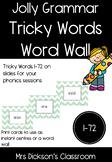 Jolly Grammar Tricky Words 1-72 Powerpoint