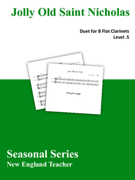 Jolly Old Saint Nicholas Duet for Clarinets Sheet Music (Level .5)