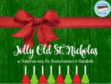 Jolly Old Saint Nicholas for Boomwhackers & Handbells