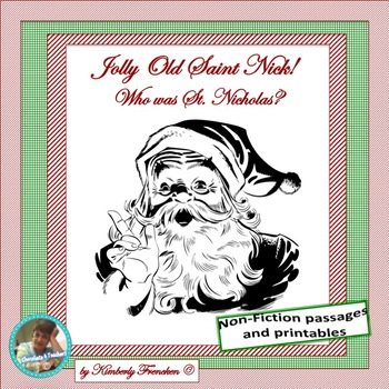 Jolly Old St. Nick: Non-Fiction Passage and Printables