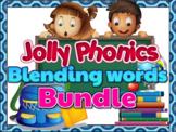 Jolly Phonics Blending Groups 1-4- BUNDLE (Animated Powerpoint)