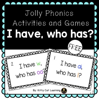 Jolly Phonics Games - Sound and Letter I have, who has?