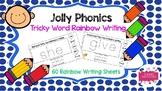 Jolly Phonics Tricky Word Rainbow Writing