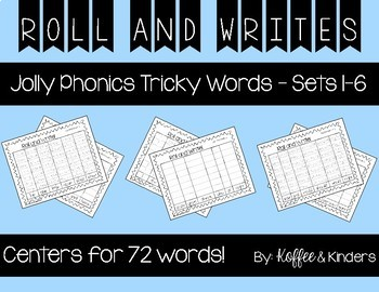 Jolly Phonics Tricky Words Roll and Write Centers [[72 Words]]