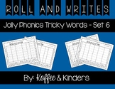 Jolly Phonics Tricky Words Roll and Write Center - Set 6