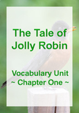 The Tale of Jolly Robin - Vocabulary - Chapter One