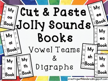 Jolly Sounds: Digraphs and Vowel Teams Cut and Paste Book