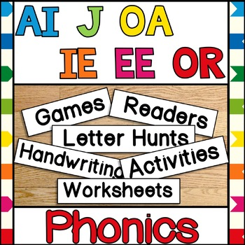 Phonics ai j oa ie ee or