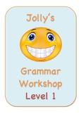 Jolly's Grammar Workshop Level 1