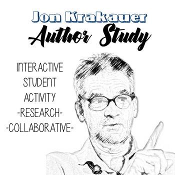 Jon Krakauer Author Study, Into the Wild Author Bio, Into the Wild Novel Unit