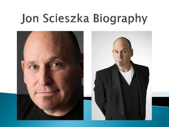 Jon Scieszka Biography PowerPoint
