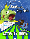 Jonah and the Big Fish Activity Book for Kids Ages 3-5