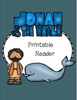 graphic about Whale Printable named Jonah and the Whale Printable Reader