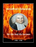 Jonathan Edwards: His Life and His Sermon