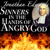 Jonathan Edwards' Sinners in the Hands of an Angry God & Puritan Beliefs