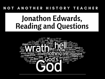 Jonathon Edwards, Sinners in the Hands of the Angry God- Reading and Questions