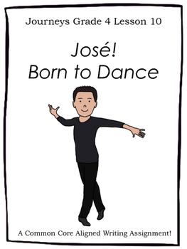 José! Born to Dance--Writing Prompt-Jouneys Grade 4-Lesson 10