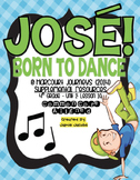 Jose! Born to Dance (Journeys 4th Grade - Supplemental Materials)