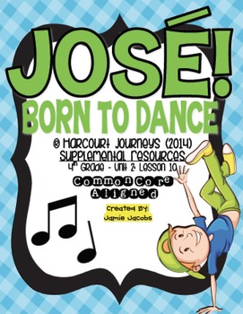 Jose! Born to Dance (Journeys 4th Grade - Supplemental Materials)