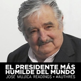 José Mujica, El presidente más humilde del mundo readings and #authres #SOMOS2