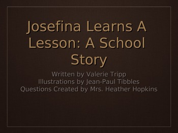 Josefina Learns a Lesson Higher Order Thinking Questions P