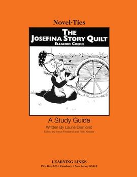 Josefina Story Quilt - Novel-Ties Study Guide