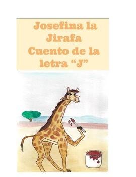 Josefina la Jirafa de Jalapa. Cuento de la letra J.