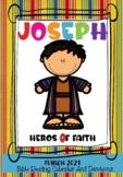 Joseph A Hero of Faith - Bible Story Revised