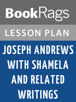 Joseph Andrews: Lesson Plans