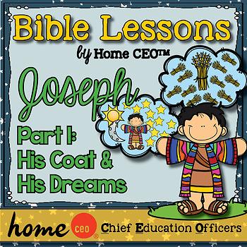 Joseph Bible Lesson (Part 1 of 3 - His Coat & His Dreams)