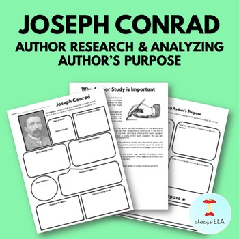 Joseph Conrad - Author Study Worksheet, Author's Purpose, Author Research, Bio