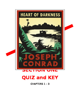 Joseph Conrad ~ Heart of Darkness (Section One) Quiz and KEY