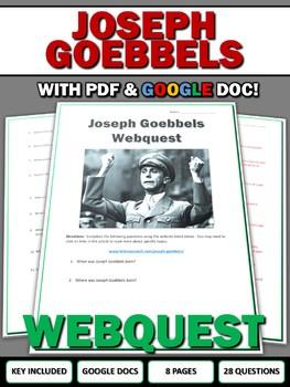 Joseph Goebbels (Nazi Germany) - Webquest with Key (Google Doc Included)