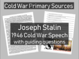 Joseph Stalin 1946 Cold War Speech - Cold War Primary Source w guiding Qs