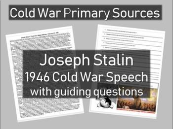 Joseph Stalin 1946 Cold War Speech - Cold War Primary Sour